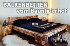 Balkenbetten vom Bauniglerhof
